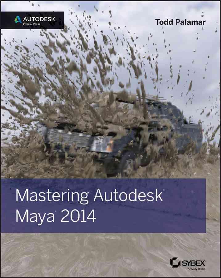 Mastering Autodesk Maya 2014 By Palamar, Todd